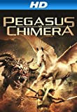 Pegasus Vs. Chimera [HD]
