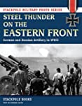 Steel Thunder on the Eastern Front: G...