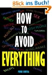 How To Avoid EVERYTHING (English Edit...