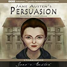 Persuasion (       UNABRIDGED) by Jane Austen Narrated by Harriet Stevens