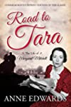 Road to Tara: The Life of Margaret Mi...