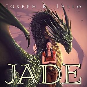 Jade | [Joseph Lallo]