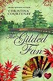 The Gilded Fan (Choc Lit) (Kumashiro sries Book 2) (English Edition)