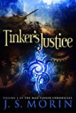 Tinker's Justice (Mad Tinker Chronicles Book 4)