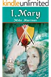 I, Mary (The Eternity Series Book 3)