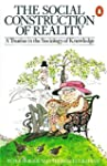 The Social Construction of Reality: A...
