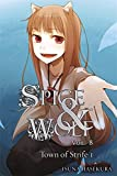 Spice and Wolf, Vol. 8 - Novel: The Town of Strife 1 (Spice & Wolf (Novel))