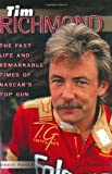 img - for Tim Richmond: The Fast Life and Remarkable Times of NASCAR's Top Gun book / textbook / text book