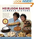 Heirloom Baking with the Brass Sister...