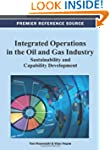 Integrated Operations in the Oil and...