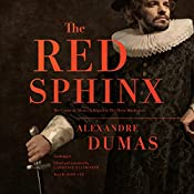 The Red Sphinx: Or, The Comte de Moret; A Sequel to The Three Musketeers | Alexandre Dumas, Lawrence Ellsworth - translator