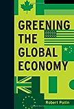 Greening the Global Economy (Boston Review Books)