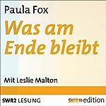 Was am Ende bleibt | Paula Fox