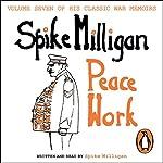 Peace Work | Spike Milligan