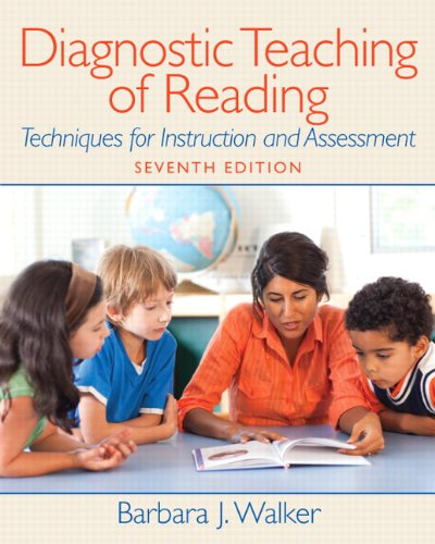 Diagnostic Teaching of Reading: Techniques for...