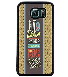 PrintDhaba Quote D-4249 Back Case Cover for SAMSUNG GALAXY S6 (Multi-Coloured)