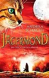 Jägermond - Die Tochter des Sphinx: Roman