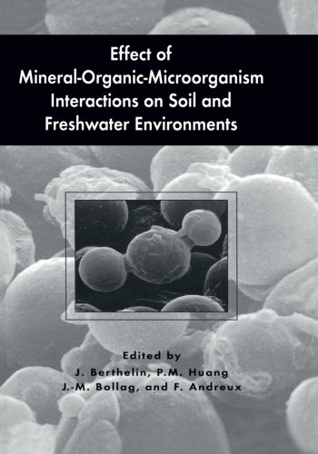 Effect Of Mineral-Organic-Microorganism Interactions On Soil And Freshwater Environments