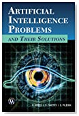 Artificial Intelligence Problems and Their Solutions (Computer Science)
