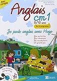 Je parle anglais avec Hugo, ANGLAIS CM1 - 9/10 ANS, Livre avec CD audio