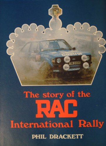 Story of the Royal Automobile Club International Rally (A Foulis motoring book)