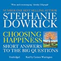 Choosing Happiness Audiobook by Stephanie Dowrick, Catherine Greer Narrated by Carmen Warrington
