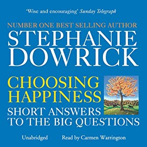 Choosing Happiness | [Stephanie Dowrick, Catherine Greer]