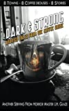 img - for Dark & Strong: Haunted Tales From The Coffee House book / textbook / text book
