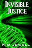 img - for Invisible Justice: Justice Series book / textbook / text book