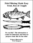 Fish Filleting Made Easy Trout, Bass...