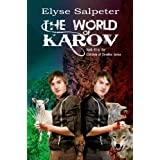 The World of Karov (The Children of Demilee Book 1) ~ Elyse Salpeter