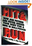 Hit and Run: How Jon Peters and Peter Guber took Sony for a ride in Hollywood