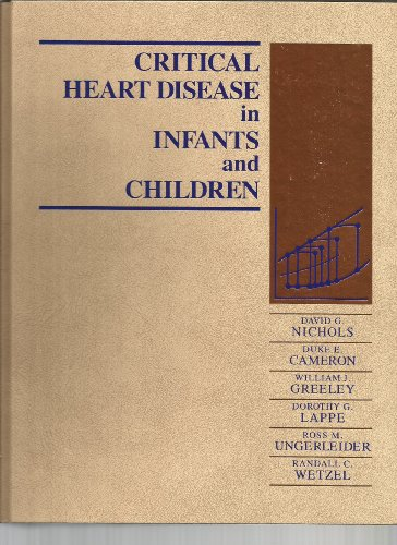Critical Heart Disease In Infants And Children, 1E