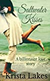 Saltwater Kisses: A Billionaire Love Story by  Krista Lakes in stock, buy online here