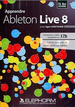 Apprendre Ableton Live 8 (Agni Akkitham)
