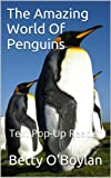 The Amazing World Of Penguins: Text Pop-Up Reader