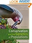 Conservation and the Genetics of Popu...