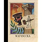 (Reprint) 1970 Yearbook: Wapanucka High School, Wapanucka, Oklahoma