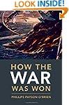 How the War was Won: Air-Sea Power an...