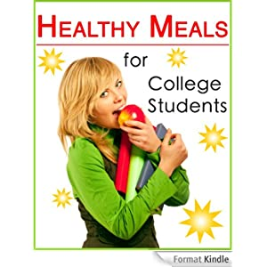 Healthy meals for college students healthy nutrition book 1 english