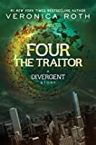 Four: The Traitor (Kindle Single)