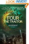 Four: The Traitor (Divergent Series B...