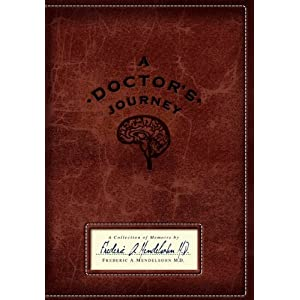 A Doctor's Journey: A Collection of Memoirs