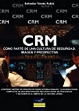 img - for Crm como parte de una cultura de seguridad (Spanish Edition) by Salvador Tomas Rubio (2011-05-19) book / textbook / text book