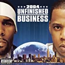 Unfinished Business [Explicit]