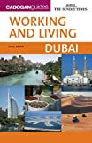 Working and Living: Dubai (Cadogan Guide Working and Living Dubai)