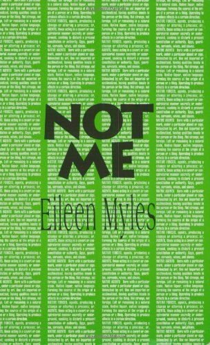 Not Me (Semiotext(e) / Native Agents)