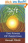 The Gift: The Power of Parenting (Eng...
