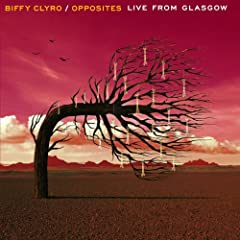 Opposite (Live From Glasgow) [Explicit]