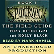 The Field Guide: The Spiderwick Chronicles, Book 1 | Tony DiTerlizzi, Holly Black